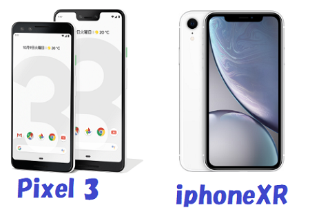 GooglePixel 3 iPhone XR